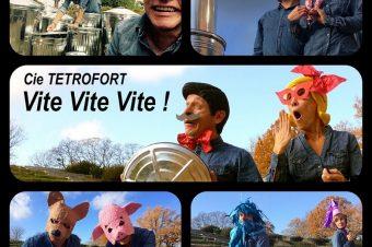 Spectacle «Vite, Vite, Vite» au Manoir de la Cour