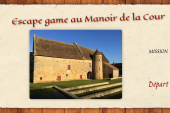 Escape game virtuel au Manoir de la Cour